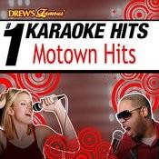 Drew's Famous # 1 Karaoke Hits: Motown Hits Songs
