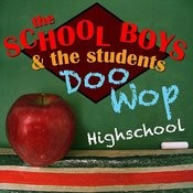 Doo Wop High School Songs