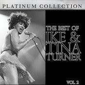 The Best Of Ike And Tina Turner Vol. 2 Songs