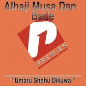 Alhaji Dangiwa Umar Song