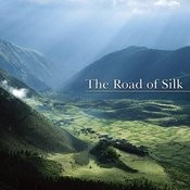 The Road Of Silk Songs