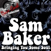 Bringing You Some Soul - [The Dave Cash Collection] Songs