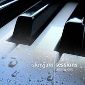 Slowjam Sessions Volume 1 Songs