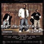 East Palo Alto's Finest Songs