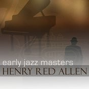 Early Jazz Masters - Henry Red Allen Songs