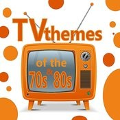 Tv Themes Of The 70's And 80's Songs