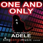 One And Only (In The Style Of Adele) Songs