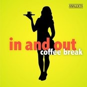 In And Out: Coffee Break Songs