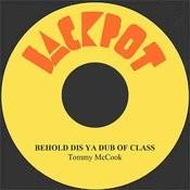 Behold Dis Ya Dub Of Class Songs