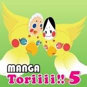 Manga Toriiii!! 5 Songs