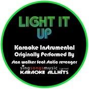 Light It Up (Originally Performed By Stan Walker Feat. Static Revenger) [Instrumental Audio Version] Songs