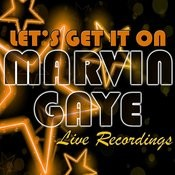 Let's Get It On: Live Recordings Songs