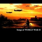 Songs Of World War II Songs