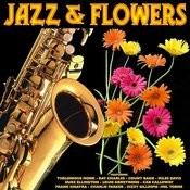 Jazz And Flowers Songs