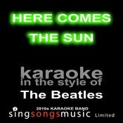 Here Comes The Sun (Originally Performed By The Beatles) [Karaoke Audio Version] Song
