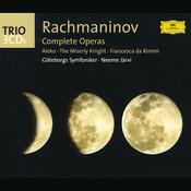 Rachmaninov: The Operas (Aleko; The Miserly Knight; Francesca da Rimini) (3 CD's) Songs