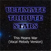 Nickelback - This Means War (Vocal Melody Version) Songs