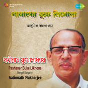 Satinath Pashaner Buke Likhona Songs