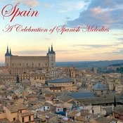 Spain: A Celebration Of Spanish Melodies Songs