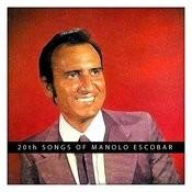 20th Songs Of Manolo Escobar Songs