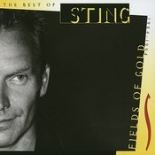 Fields Of Gold - The Best Of Sting 1984 - 1994 Songs