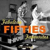 Fabulous Fifties Favourites Vol. 4 Songs