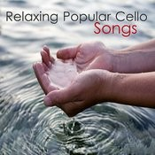 Relaxing Popular Cello Songs Songs