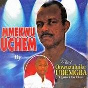Mmekwu Uchem Songs