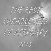 The Best Karaoke Hits Of February 2013 Songs