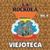 La Rockola Viejoteca, Vol. 2 Songs