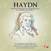 Haydn: Concerto For Piano And Orchestra No. 3 In F Major, Hob. XVIII/3 (Digitally Remastered) Songs