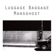 Luggage Baggage - Ep Songs