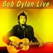 Bob Dylan Live Songs