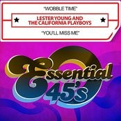 Wobble Time / You'll Miss Me (Digital 45) Songs