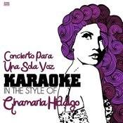 Concierto Para Una Sola Voz (In The Style Of Ginamaria Hidalgo) [Karaoke Version] Song