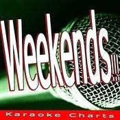 Weekends!!! (Originally Performed By Skrillex) [Karaoke Version] Song