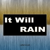 It Will Rain (Everyday It Will Rain) Song