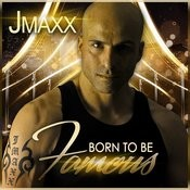 Born To Be Famous (House Mix) Song