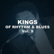 Kings Of Rhythm & Blues, Vol. 9 Songs