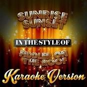 Sunrise Sunset (In The Style Of Fiddler On The Roof) [Karaoke Version] - Single Songs