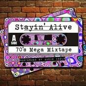 Stayin' Alive: 70's Mega Mixtape Songs