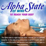 Alpha State Of Mind, Vol. 2 Songs