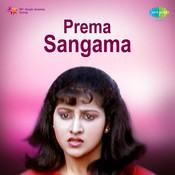 Prema Sangama Songs