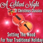A Silent Night Of Christmas Classics Songs