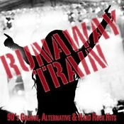 Runaway Train: 90's Grunge, Alternative, And Hard Rock Hits Songs