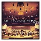 Twenty Big Orchestras Songs Vol. 1 Songs
