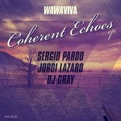 Coherent Echoes Ep Songs