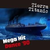 Tierra Titanic Songs