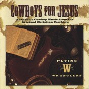 Cowboys For Jesus Songs