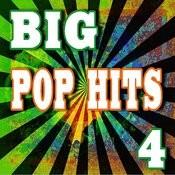Big Pop Hits, Vol. 4 Songs